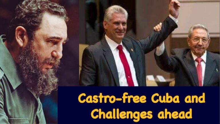 Cuba after Castro: Challenges for the new Cuban leadership under Miguel Díaz-Canel