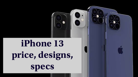iPhone 13 price in India and designs. iPhone 13 Pro